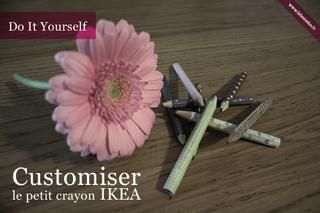 DIY : customiser le petit crayon IKEA (tuto inside)