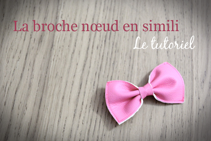 Tutoriel : La broche noeud en simili