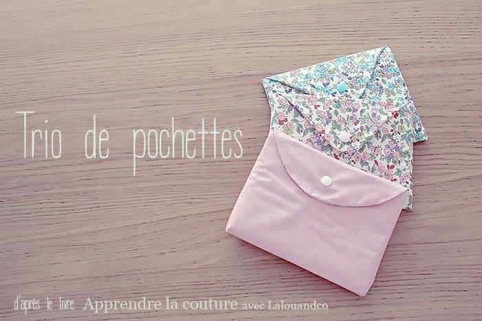 Pochettes couture facile lalouandco - Idee de couture facile ...