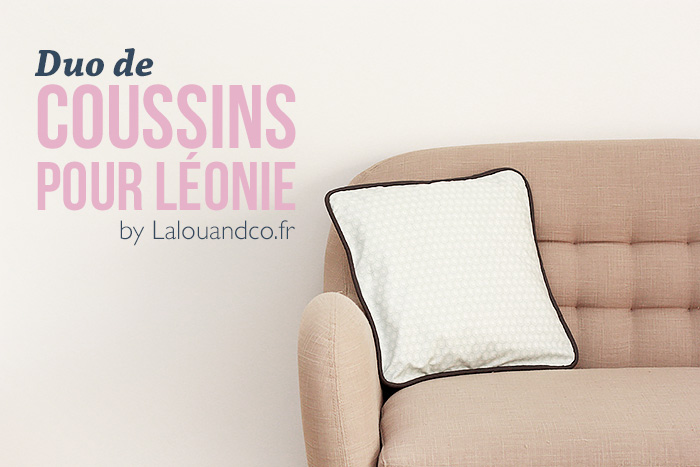 Duo-coussins-couture-lalouandco-passepoil