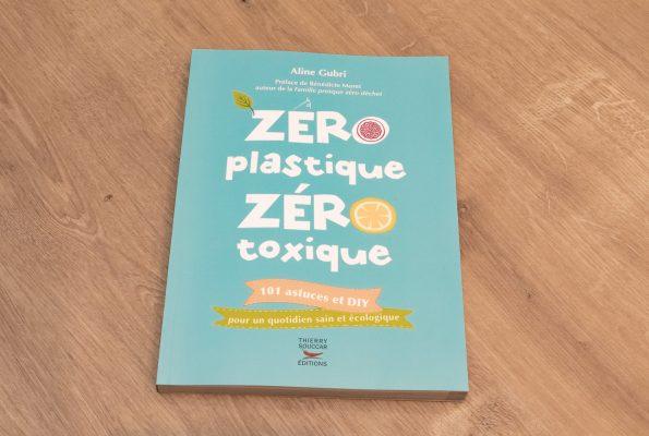 Zéro plastique, zéro toxique par Aline Gubri
